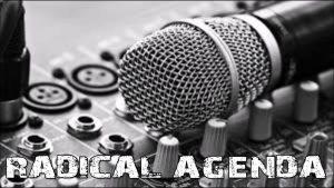 Radical Agenda S03E000 - Mic Check