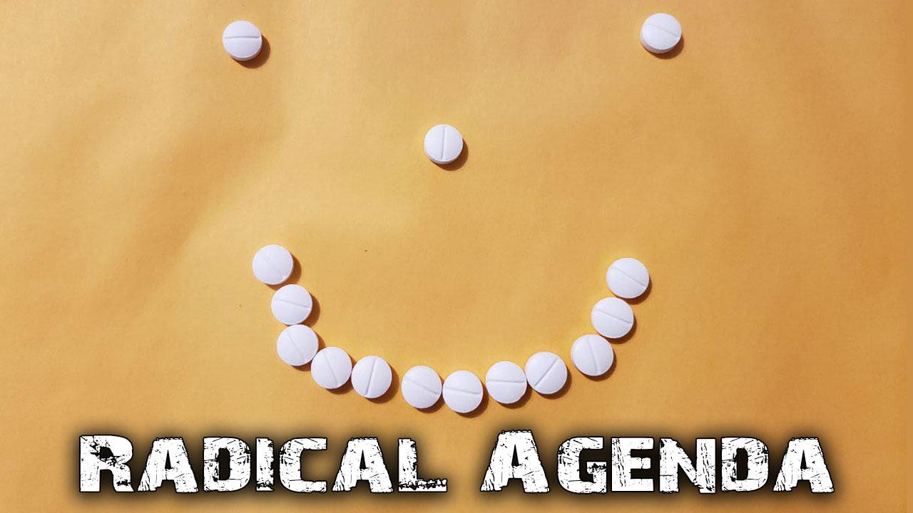 Radical Agenda S05E086 - White Pill Roundup